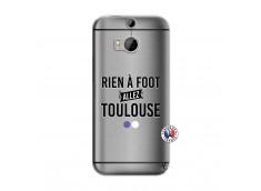 Coque HTC ONE M8 Rien A Foot Allez Toulouse