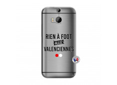 Coque HTC ONE M8 Rien A Foot Allez Valenciennes