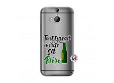 Coque HTC ONE M8 Tout Travail Merite Sa Biere