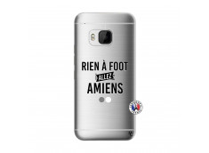 Coque HTC ONE M9 Rien A Foot Allez Amiens