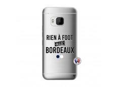 Coque HTC ONE M9 Rien A Foot Allez Bordeaux