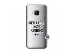 Coque HTC ONE M9 Rien A Foot Allez Bruges