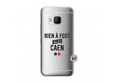 Coque HTC ONE M9 Rien A Foot Allez Caen