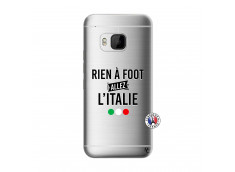 Coque HTC ONE M9 Rien A Foot Allez L'Italie
