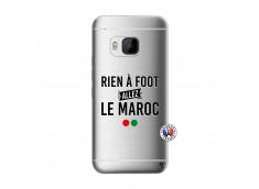 Coque HTC ONE M9 Rien A Foot Allez Le Maroc