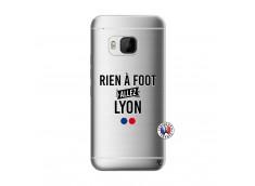 Coque HTC ONE M9 Rien A Foot Allez Lyon