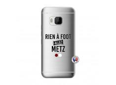 Coque HTC ONE M9 Rien A Foot Allez Metz