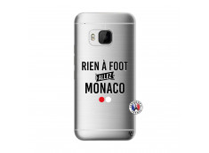 Coque HTC ONE M9 Rien A Foot Allez Monaco
