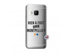 Coque HTC ONE M9 Rien A Foot Allez Montpellier