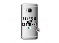 Coque HTC ONE M9 Rien A Foot Allez St Etienne