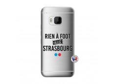 Coque HTC ONE M9 Rien A Foot Allez Strasbourg