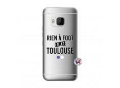 Coque HTC ONE M9 Rien A Foot Allez Toulouse