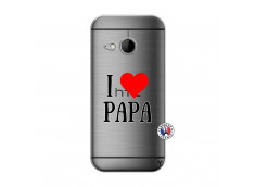 Coque HTC ONE Mini M8 I Love Papa