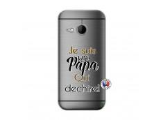 Coque HTC ONE Mini M8 Je Suis Un Papa Qui Dechire