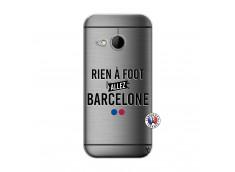 Coque HTC ONE Mini M8 Rien A Foot Allez Barcelone