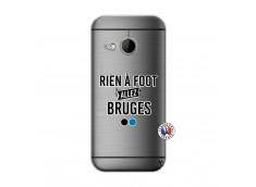 Coque HTC ONE Mini M8 Rien A Foot Allez Bruges