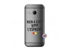 Coque HTC ONE Mini M8 Rien A Foot Allez L'Espagne