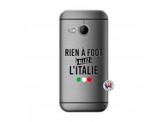 Coque HTC ONE Mini M8 Rien A Foot Allez L'Italie