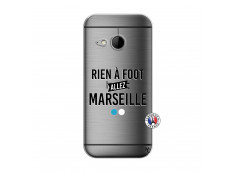 Coque HTC ONE Mini M8 Rien A Foot Allez Marseille
