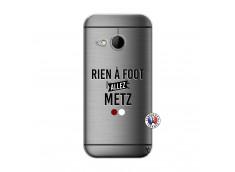 Coque HTC ONE Mini M8 Rien A Foot Allez Metz