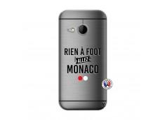 Coque HTC ONE Mini M8 Rien A Foot Allez Monaco