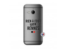 Coque HTC ONE Mini M8 Rien A Foot Allez Rennes
