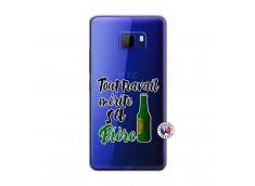 Coque HTC U Play Tout Travail Merite Sa Biere