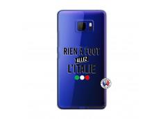 Coque HTC U Ultra Rien A Foot Allez L'Italie