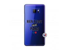 Coque HTC U Ultra Rien A Foot Allez Paris