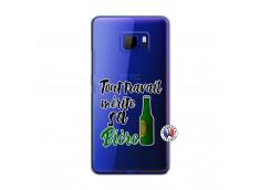 Coque HTC U Ultra Tout Travail Merite Sa Biere