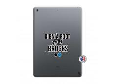 Coque iPad 10.2 Rien A Foot Allez Bruges