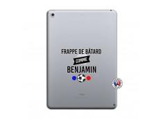 Coque iPad 2018/2017 Frappe De Batard Comme Benjamin
