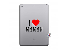 Coque iPad 2018/2017 I Love Maman