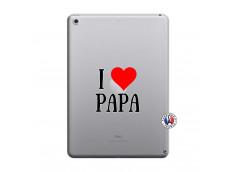 Coque iPad 2018/2017 I Love Papa