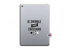 Coque iPad 2018/2017 Je Dribble Comme Cristiano