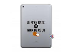 Coque iPad 2018/2017 Je m'en bats Les Noix De Coco