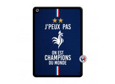 Coque iPad 2018/2017 Je Peux Pas On Est Les Champions Du Monde Noir