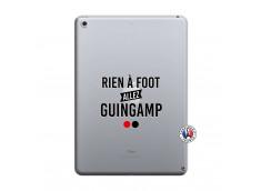 Coque iPad 2018/2017 Rien A Foot Allez Guingamp