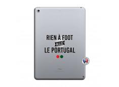 Coque iPad 2018/2017 Rien A Foot Allez Le Portugal
