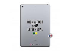 Coque iPad 2018/2017 Rien A Foot Allez Le Senegal