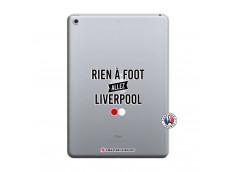 Coque iPad 2018/2017 Rien A Foot Allez Liverpool
