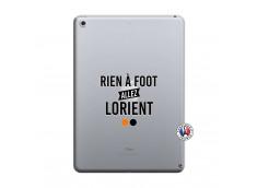 Coque iPad 2018/2017 Rien A Foot Allez Lorient