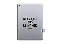 Coque iPad 2018/2017 Rien A Foot Allez Le Maroc