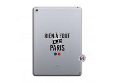 Coque iPad 2018/2017 Rien A Foot Allez Paris