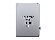 Coque iPad 2018/2017 Rien A Foot Allez Toulouse