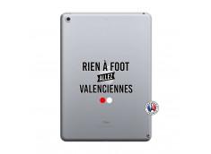 Coque iPad 2018/2017 Rien A Foot Allez Valenciennes