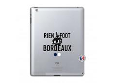 Coque iPad 2 Rien A Foot Allez Bordeaux