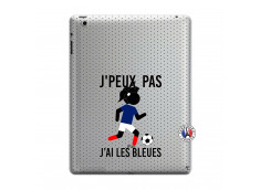 Coque iPad 3/4 Retina Je Peux Pas J Ai Les Bleues Maillot