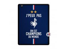 Coque iPad 3/4 Retina Je Peux Pas On Est Les Champions Du Monde Noir