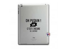 Coque iPad 3/4 Retina Oh Putain C Est L Heure De L Apero